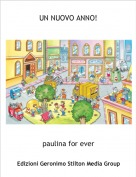 paulina for ever - UN NUOVO ANNO!