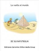 DE SILVIAFUTBOLIN - La vuelta al mundo