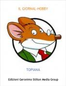 TOPIANA - IL GIORNAL-HOBBY