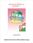 topgadDy - Geronimo Stilton in vacanza...