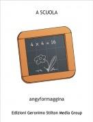 angyformaggina - A SCUOLA