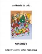Marikatopis - un Natale da urlo
