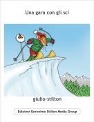 giulio-stilton - Una gara con gli sci