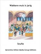 Snufie - Wakkere muis is jarig