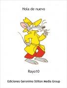 Rayo10 - Hola de nuevo