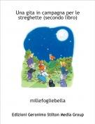 millefogliebella - Una gita in campagna per le streghette (secondo libro)