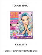 RatoMary12 - CHACHI PIRULI