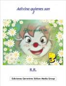 R.R. - Adivina quienes son3