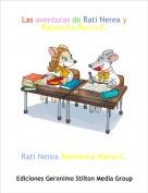 Rati Nerea,Ratoncita Marta C. - Las aventuras de Rati Nerea y Ratoncita Marta C.