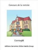 Clemleg88 - Concours de la rentrée