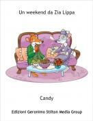 Candy - Un weekend da Zia Lippa