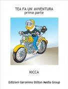 KICCA - TEA FA UN' AVVENTURAprima parte