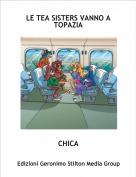 CHICA - LE TEA SISTERS VANNO A TOPAZIA