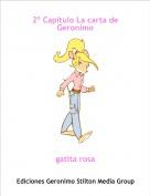 gatita rosa - 2º Capítulo La carta de  Geronimo