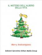 Merry Andranigiano - IL MISTERO DELL'ALBERO DELLA VITA