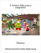 Pamarty - Il mistero della casa a soqquadro!