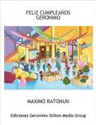 MAXIMO RATONUN - FELIZ CUMPLEAÑOS GERONIMO