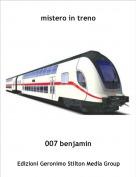 007 benjamin - mistero in treno