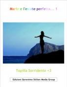 Topilia Sorridente <3 - Marie e l'estate perfetta... 1