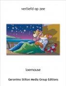 loemouse - verliefd op zee
