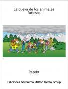 Ratobi - La cueva de los animales furiosos