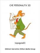 topogaia03 - CHE PERSONALITA' SEI