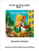 Geronimo Semton - Schrik om Chocolade!DEEL 1
