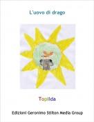 Topilda - L'uovo di drago