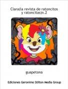 guapetona - Clara(la revista de ratoncitos y ratoncitas)n.2