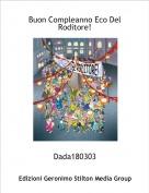 Dada180303 - Buon Compleanno Eco Del Roditore!