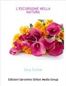 Sony Fontal - L'ESCURSIONE NELLA NATURA