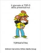 TOPINAFATINA - il giornale al TOP-Odella presentatrice