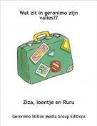 Ziza, loentje en Ruru - Wat zit in geronimo zijn valies??