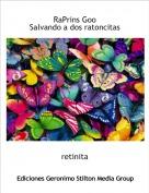 retinita - RaPrins GooSalvando a dos ratoncitas