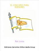 Rat Lluïsa - EL CONCURSO PARA ROEDORES