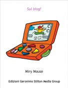 Miry Mouse - Sul blog!