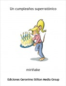 miriñake - Un cumpleaños superratónico