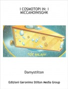Damystilton - I COSMOTOPI IN: I MICCANOINISGHK