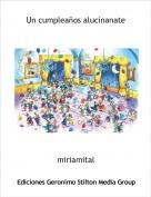 miriamital - Un cumpleaños alucinanate