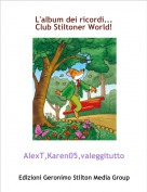 AlexT,Karen05,valeggitutto - L'album dei ricordi...
