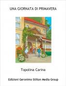 Topolina Carina - UNA GIORNATA DI PRIMAVERA