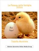 Topella Musicista - La Pasqua nella famiglia Stilton