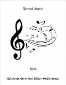 Rola - School Music