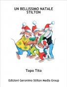 Topo Tito - UN BELLISSIMO NATALE STILTON