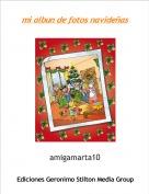 amigamarta10 - mi albun de fotos navideñas