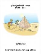 kyreliesje - plaatjesboek  over EGYPTE!!!!