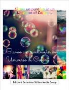 T.Marie.S - Siamo un puntino,in un Universo di Colori...