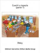 Rikky - Cuochi a topazia(parte 1)
