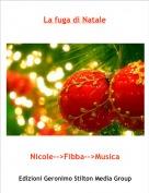 Nicole-->Fibba-->Musica - La fuga di Natale