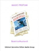 BeatriceNuotardi - MAGICI PROFUMI